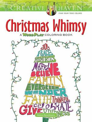 Creative Haven Christmas Whimsy: A WordPlay Coloring Book (Paperback)