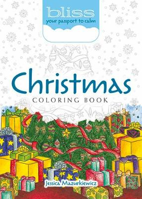 BLISS Christmas Coloring Book: Your Passport to Calm (Paperback)