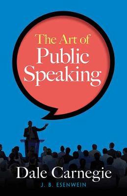 The Art of Public Speaking (Paperback)