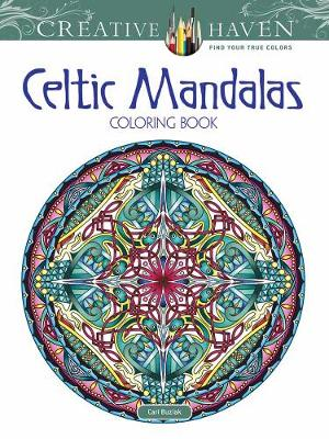 Creative Haven Celtic Mandalas Coloring Book - Creative Haven (Paperback)