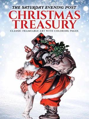 The Saturday Evening Post Christmas Treasury: 30 Classic Ready-to-Frame Prints with Coloring Pages (Paperback)