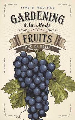 Gardening a la Mode: Fruits (Paperback)