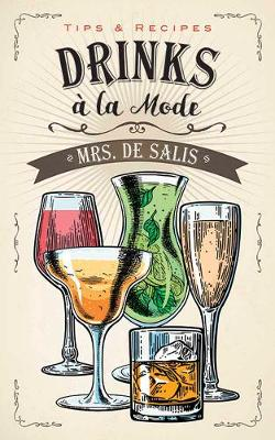 Drinks a la Mode (Paperback)