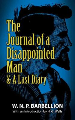 The Journal of a Disappointed Man: & A Last Diary (Paperback)