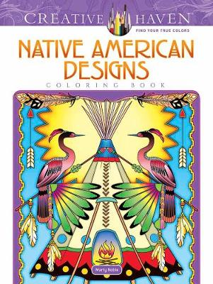 Creative Haven Native American Designs Coloring Book (Paperback)