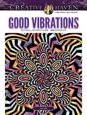 Creative Haven Good Vibrations Coloring Book (Paperback)