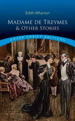 Madame de Treymes and Other Stories (Paperback)