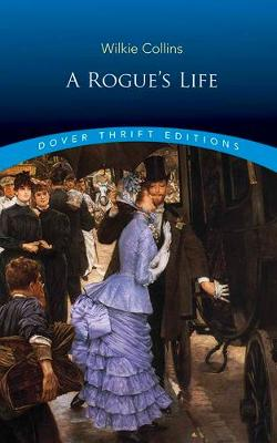 A Rogue's Life (Paperback)