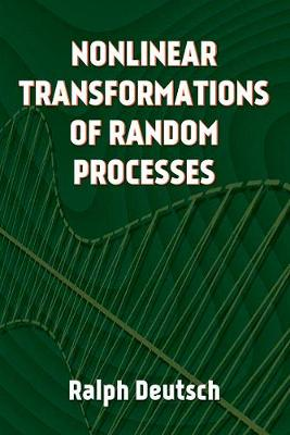 Nonlinear Transformations of Random Processes (Paperback)