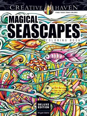 Creative Haven Deluxe Edition Magical SeaScapes Coloring Book (Paperback)