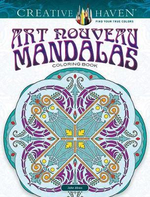 Creative Haven Art Nouveau Mandalas Coloring Book (Paperback)