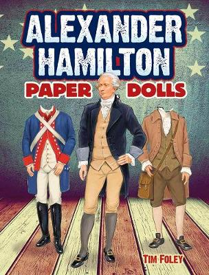 Alexander Hamilton Paper Dolls (Paperback)
