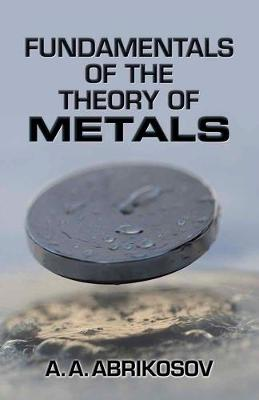 Fundamentals of the Theory of Metals (Paperback)