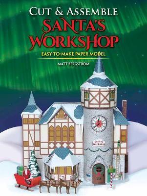 Cut & Assemble Santa's Workshop (Paperback)