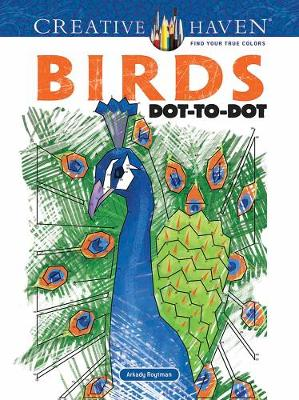 Creative Haven Birds Dot-to-Dot (Paperback)