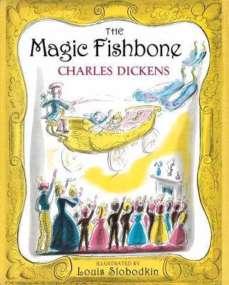 The Magic Fishbone (Hardback)