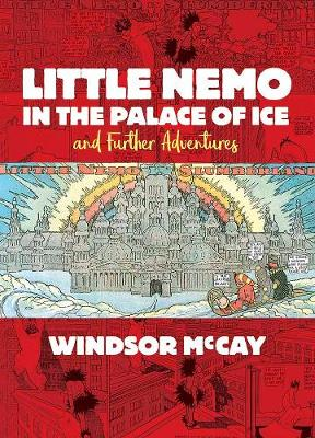 Little Nemo in the Palace of Ice and Further Adventures (Hardback)