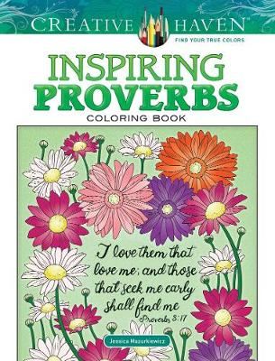 Creative Haven Inspiring Proverbs Coloring Book (Paperback)