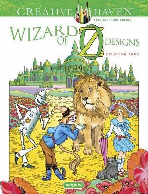 Creative Haven Wizard of Oz Designs Coloring Book - Creative Haven (Paperback)
