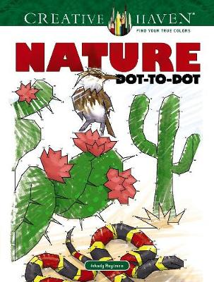 Creative Haven Nature Dot-to-Dot (Paperback)