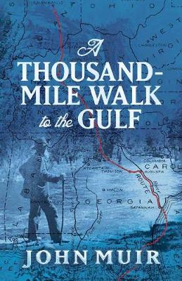 A Thousand-Mile Walk to the Gulf (Paperback)
