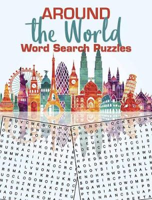 Around the World Word Search Puzzles (Paperback)