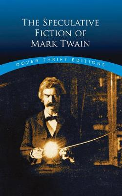 The Speculative Fiction of Mark Twain (Paperback)