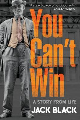 You Can't Win: A Story from Life: A Story from Life (Paperback)