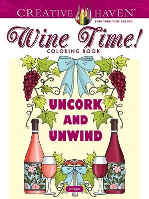 Creative Haven Wine Time! Coloring Book (Paperback)