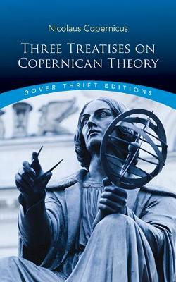 Three Treatises on Copernican Theory (Paperback)