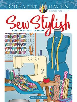 Creative Haven Sew Stylish Coloring Book (Paperback)