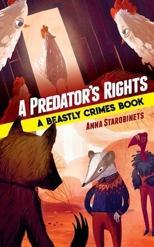 Predator's Rights: A Beastly Crimes Book 2 (Hardback)
