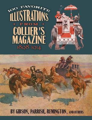 100 Favorite Illustrations from Collier's Magazine, 1898-1914 (Paperback)