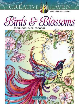 Creative Haven Birds and Blossoms Coloring Book (Paperback)