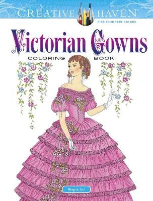 Creative Haven Victorian Gowns Coloring Book (Paperback)