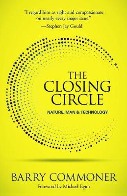 The Closing Circle: Nature, Man, and Technology (Paperback)