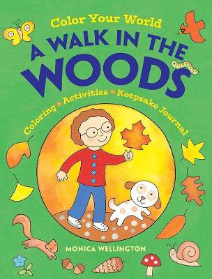 Color Your World: A Walk in the Woods: Coloring, Activities and Keepsake Journal (Paperback)