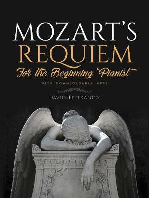 Mozart's Requiem for the Beginning Pianist (Paperback)