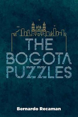 Bogota Puzzles (Paperback)