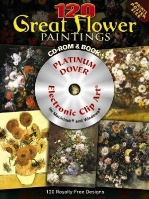 120 Great Flower Paintings - Dover Electronic Clip Art