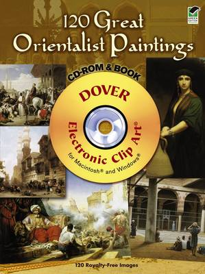 120 Great Orientalist Paintings - Dover Electronic Clip Art