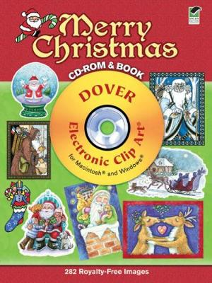 Merry Christmas CD-ROM and Book - Dover Electronic Clip Art (Paperback)