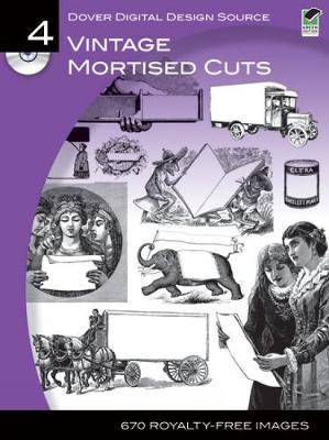 Dover Digital Design Source #4: Vintage Mortised Cuts - Dover Electronic Clip Art (Paperback)