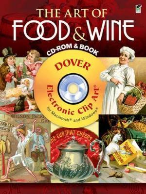 The Art of Food and Wine - Dover Electronic Clip Art