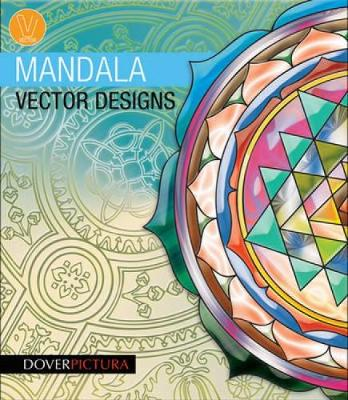 Mandala Vector Designs - Dover Pictura Electronic Clip Art (Paperback)