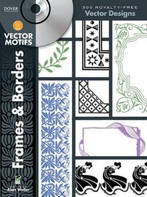 Frames & Borders Vector Motifs - Dover Electronic Clip Art
