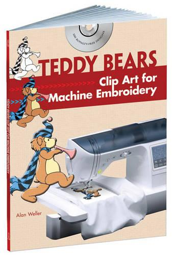 Teddy Bears: Clip Art for Machine Embroidery