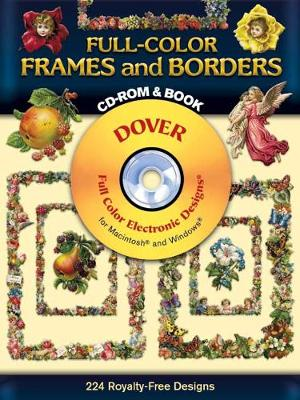 Full-Color Frames and Borders CD-ROM and Book - Dover Electronic Clip Art (Paperback)