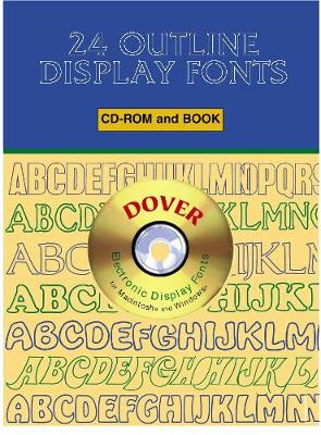 24 Outline Display Fonts CD-ROM and Book - Dover Electronic Clip Art (Paperback)