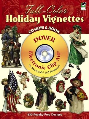 Full-Color Holiday Vignettes CD-ROM and Book - Dover Electronic Clip Art (Paperback)